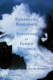 Resilience therapy empowers family violence survivors