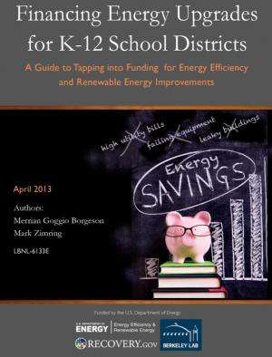 Berkeley Lab researchers release guide to financing energy upgrade for K-12 school districts
