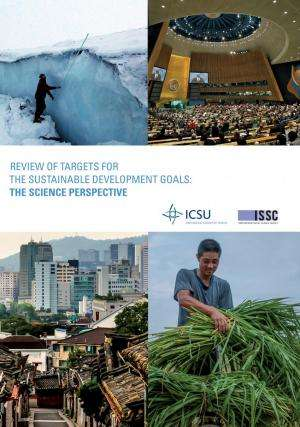 Sustainable Development Goals need clearer, more measurable targets, say scientists