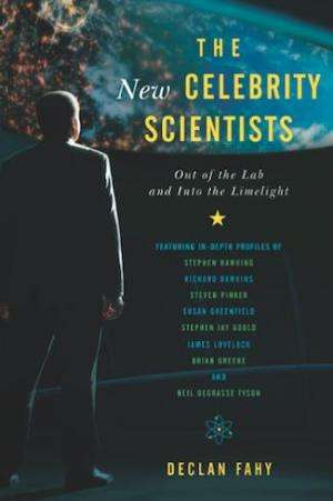 The rise of the new celebrity scientists