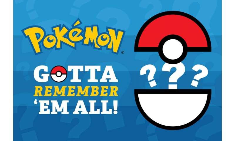 Got to remember them all, Pokémon