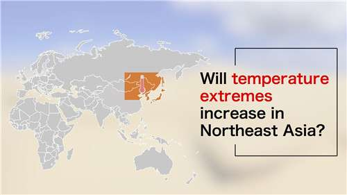 Will temperature extremes increase in Northeast Asia?