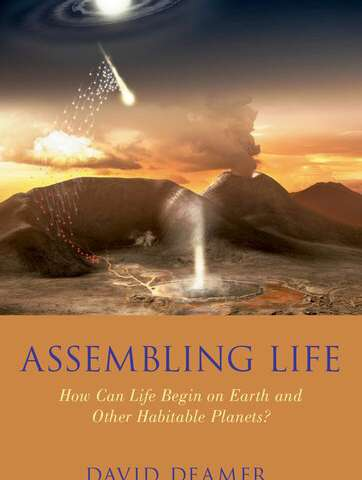 New book by biochemist David Deamer explores the origins of life