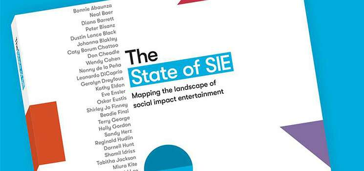 With insights from Hollywood luminaries, report examines why social impact entertainment works
