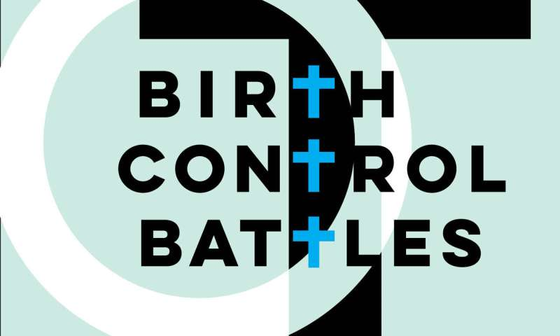 The religious battle over birth control and the unpleasant motivation that fueled it