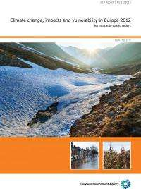 Climate change evident across Europe, confirming urgent need for adaptation