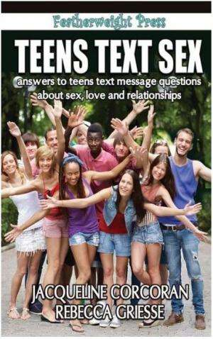 Book reveals teens' questions about sex and relationships, then provides the answers