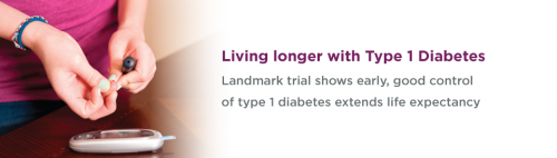 Landmark trial: Early blood glucose control extends life in people with type 1 diabetes