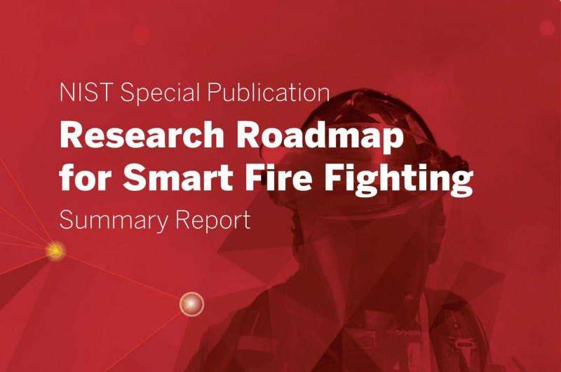 Research roadmap traces the path to 'smart' fire fighting