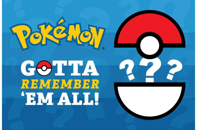 Got to remember them all, Pokémon