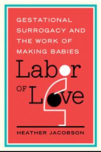 Study finds gestational surrogacy often misunderstood, unevenly judged