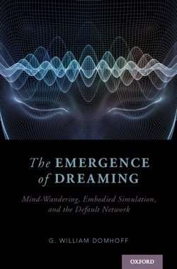 New neurocognitive theory of dreaming links dreams to mind-wandering