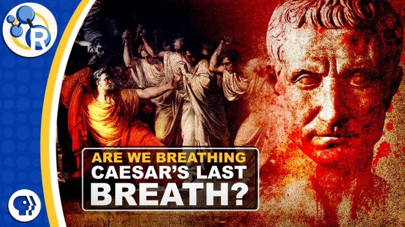 Caesar's last breath and Einstein's lost fridge (video)