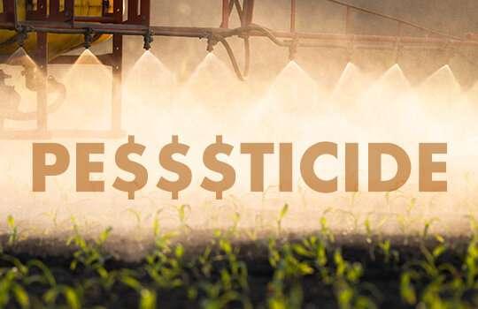Pesticide companies leverage regulations for financial gains