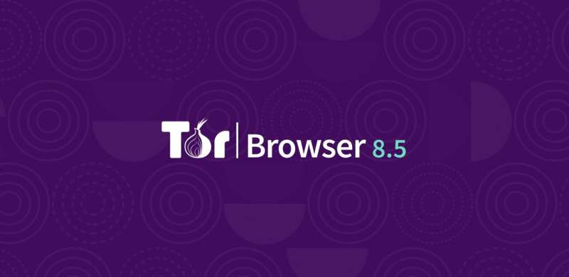 Private, stable and landed: Meet Tor Browser 8.5