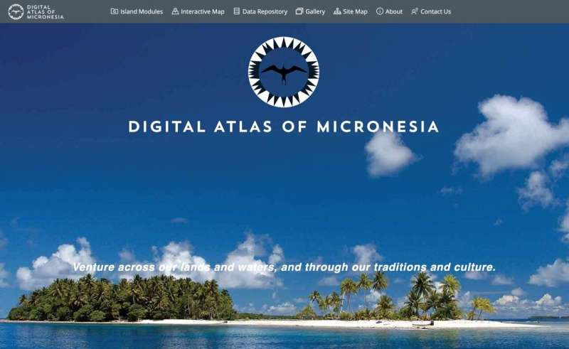 Digital atlas makes Micronesia more easily researched than Hawaii, Fiji, and Guam