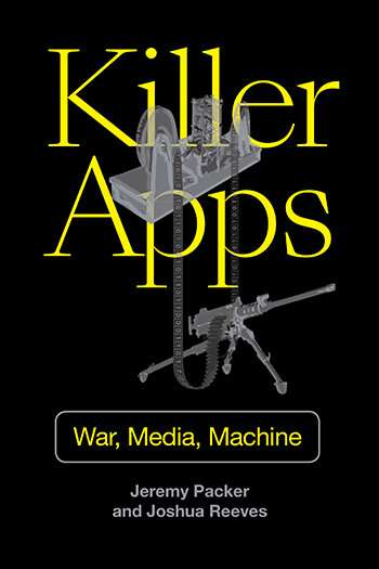 Killer apps: New book explores media systems and the rise of military automation