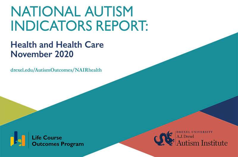 National Autism Indicators Report: Health and health care of individuals with autism