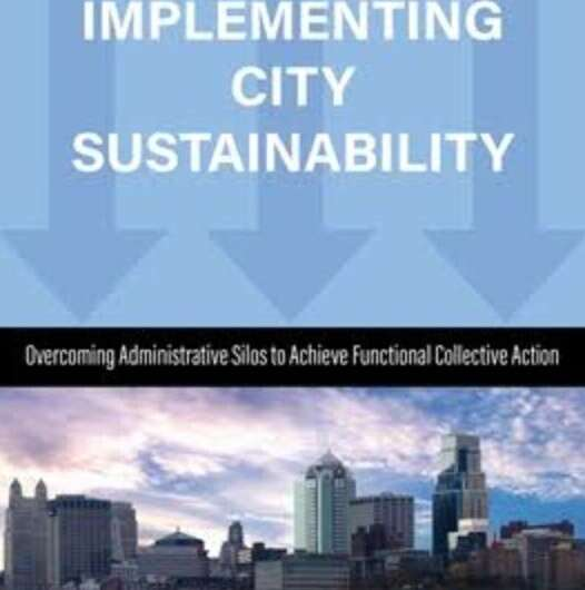 New book outlines how cities organize to achieve sustainability initiatives