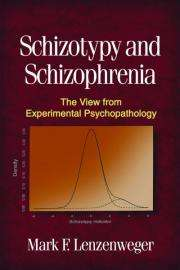 New book offers cutting-edge perspective on causes of schizophrenia; related disorders